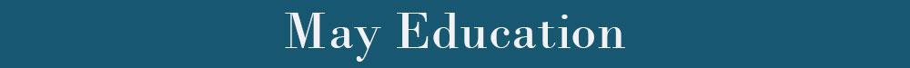 May Education